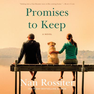 Promises to Keep: A Novel Audiobook, by Nan Rossiter
