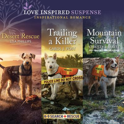 Desert Rescue & Trailing a Killer & Mountain Survival Audiobook, by Lisa Phillips