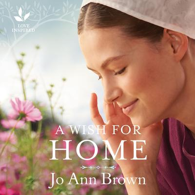 A Wish for Home Audiobook, by Jo Ann Brown