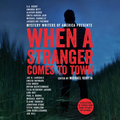 When a Stranger Comes to Town Audiobook, by Michael Koryta