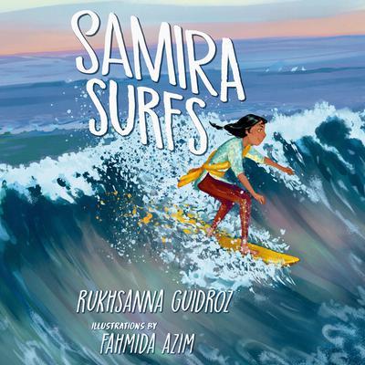 Samira Surfs Audiobook, by Rukhsanna Guidroz