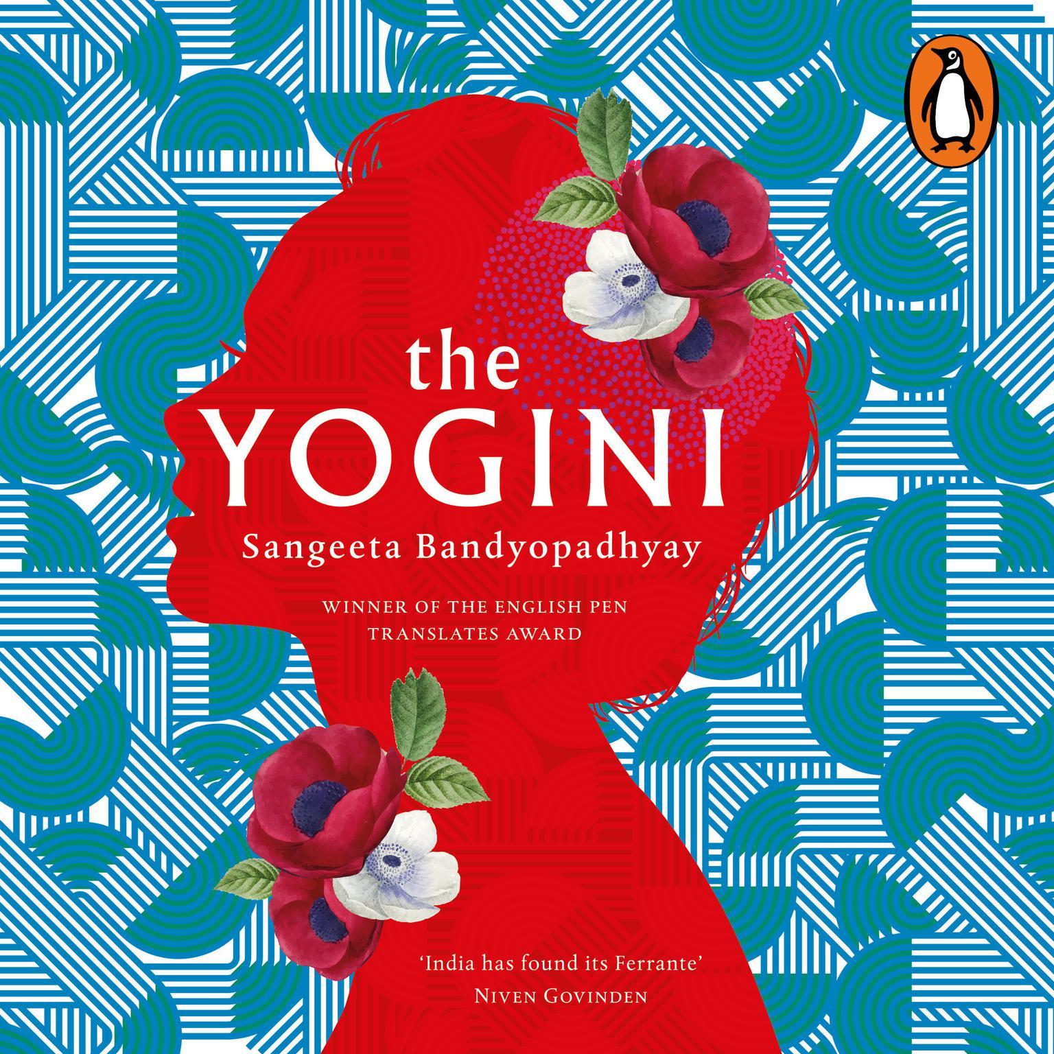 The Yogini Audiobook, by Sangeeta Bandyopadhyay