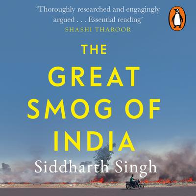 The Great Smog of India Audiobook, by Siddharth Singh