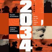 2034: A Novel of the Next World War Audiobook, by Elliot Ackerman