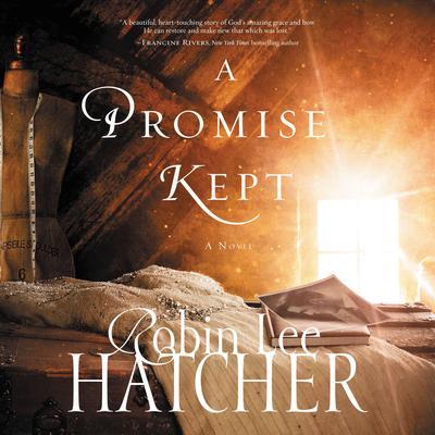 A Promise Kept Audiobook, by Robin Lee Hatcher