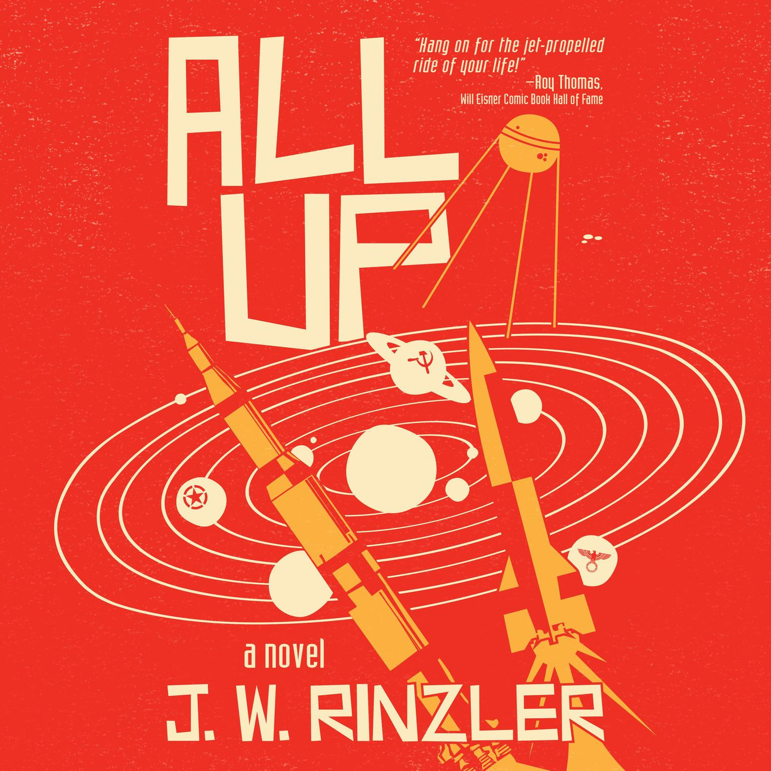 All Up Audiobook, by J. W. Rinzler