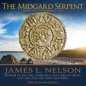 The Midgard Serpent: A Novel of Viking Age England Audiobook, by James L. Nelson