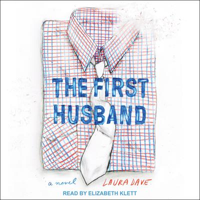 The First Husband Audiobook, by