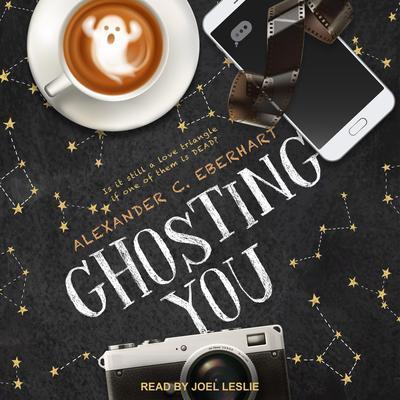 Ghosting You Audiobook, by Alexander C. Eberhart