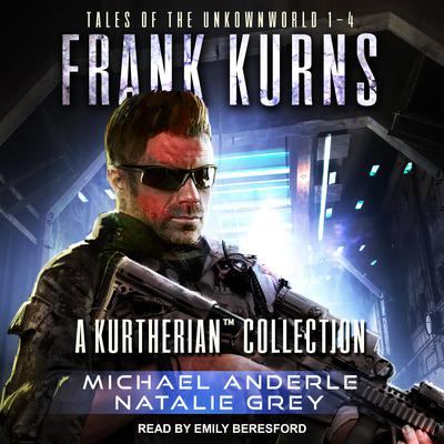 Frank Kurns: Tales Of The UnknownWorld Audiobook, by Michael Anderle