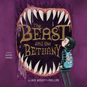 The Beast and the Bethany Audiobook, by Jack Meggitt-Phillips