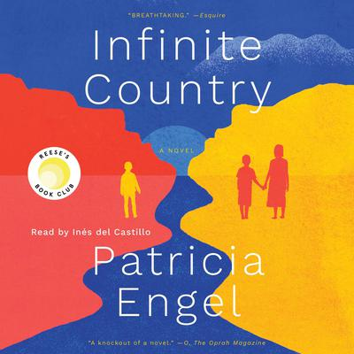 Infinite Country: A Novel Audiobook, by Patricia Engel