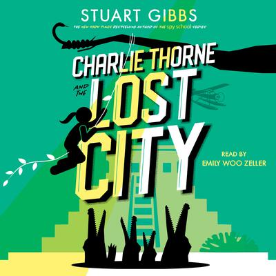 Charlie Thorne and the Lost City Audiobook, by