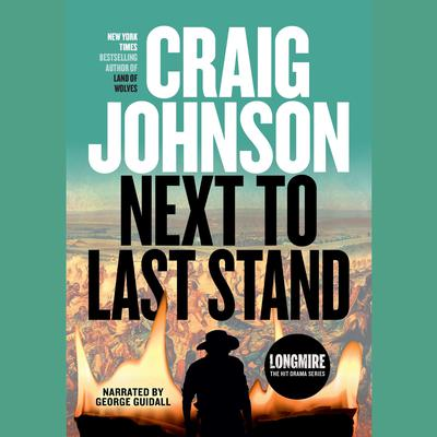 Next to Last Stand Audiobook, by Craig Johnson
