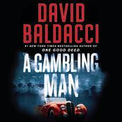A Gambling Man Audiobook, by David Baldacci