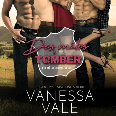 Des mâles à Tomber Audiobook, by