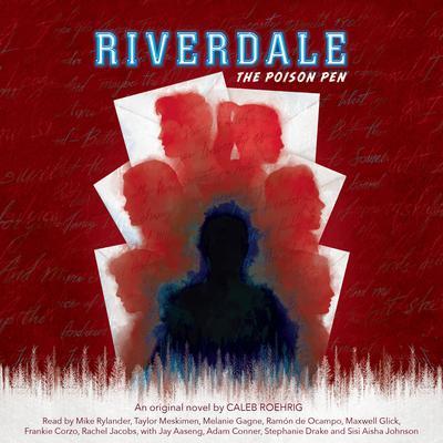 The Poison Pen (Riverdale, Novel #5) (Unabridged edition) Audiobook, by