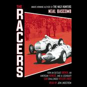 Racers: How an Outcast Driver, an American Heiress, and a Legendary Car Challenged Hitler