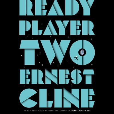 Ready Player Two: A Novel Audiobook, by
