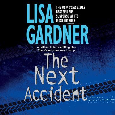 The Next Accident: An FBI Profiler Novel Audiobook, by