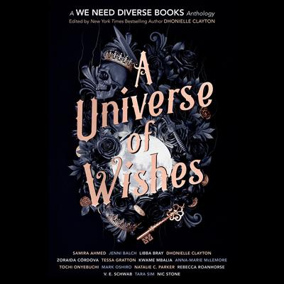 A Universe of Wishes: A We Need Diverse Books Anthology Audiobook, by Author Info Added Soon
