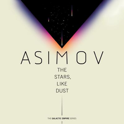 The Stars, Like Dust Audiobook, by