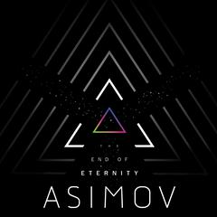 The End of Eternity Audiobook, by Isaac Asimov