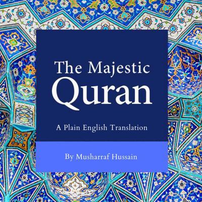 The Majestic Quran Audiobook, by Musharraf Hussain