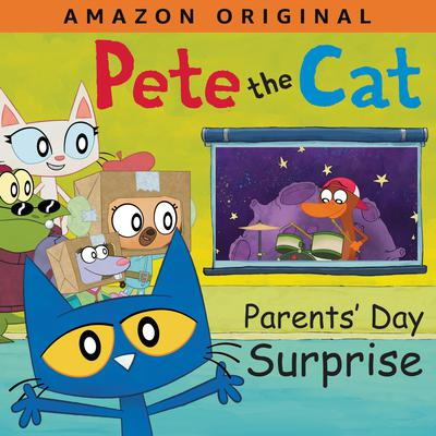 Pete the Cat Parents Day Surprise Audiobook, by