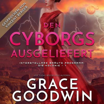 Den Cyborgs ausgeliefert Audiobook, by