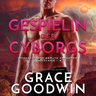 Gespielin der Cyborgs Audiobook, by