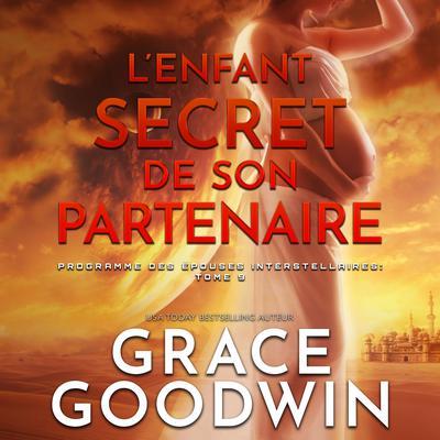 L'Enfant Secret de son Partenaire Audiobook, by