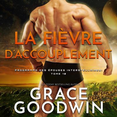 La Fièvre d'Accouplement Audiobook, by