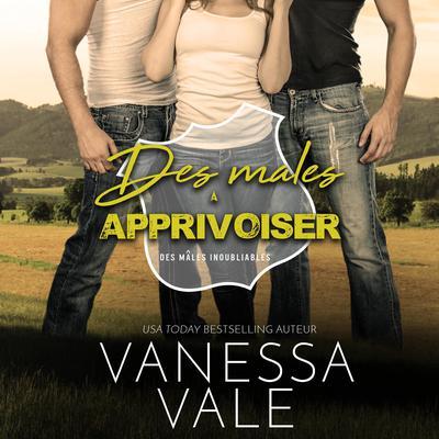 Des mâles à Apprivoiser Audiobook, by
