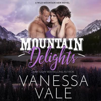 Mountain Delights Audiobook, by