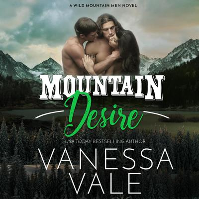 Mountain Desire Audiobook, by