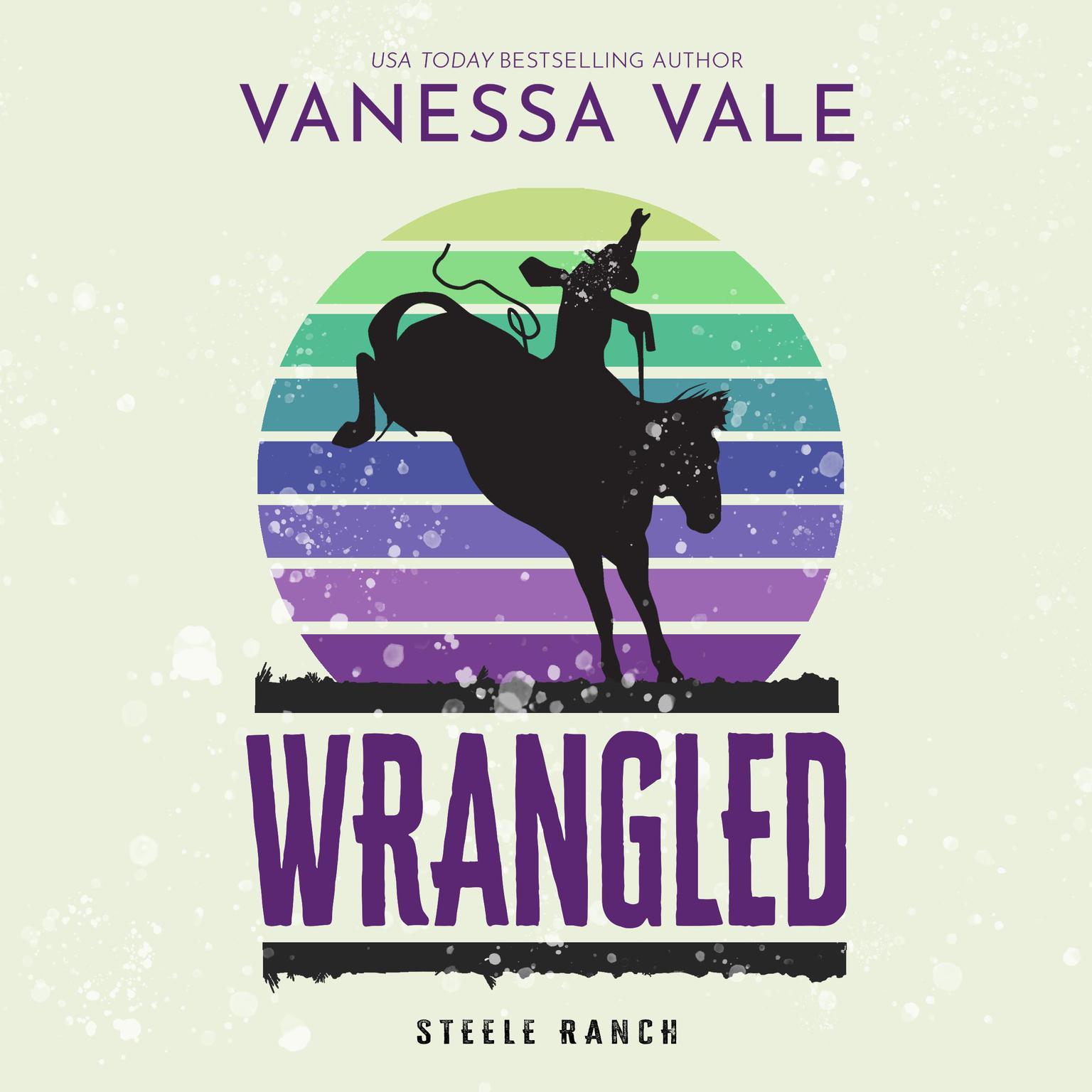 Wrangled Audiobook, by Vanessa Vale