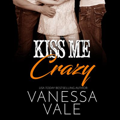 Kiss Me Crazy Audiobook, by