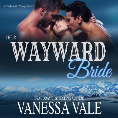 Their Wayward Bride Audiobook, by