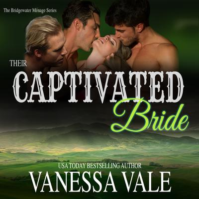 Their Captivated Bride Audiobook, by