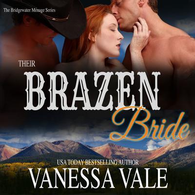 Their Brazen Bride Audiobook, by