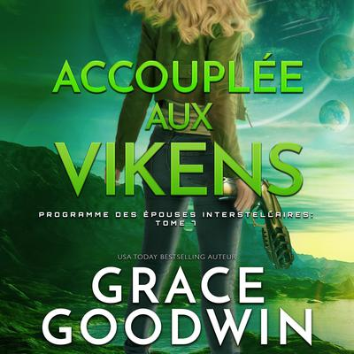 Accouplée aux Vikens Audiobook, by