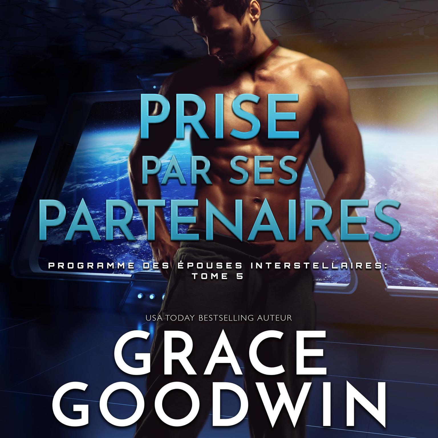 Prise par ses partenaires Audiobook, by Grace Goodwin
