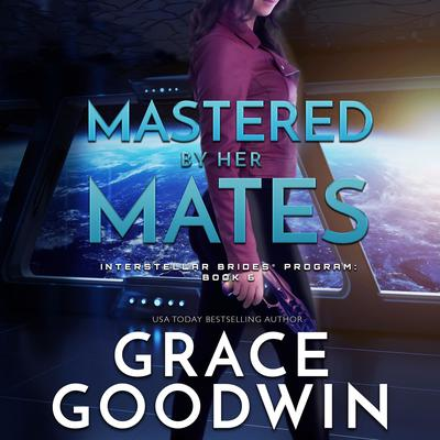 Mastered By Her Mates Audiobook, by
