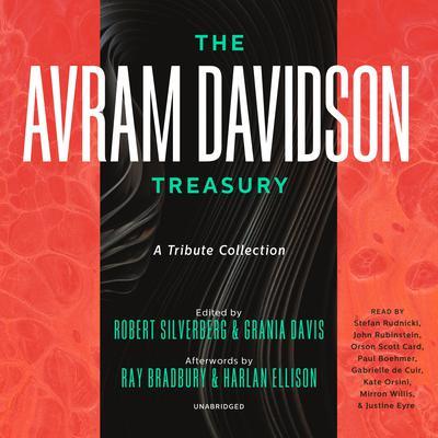The Avram Davidson Treasury: A Tribute Collection Audiobook, by Avram Davidson