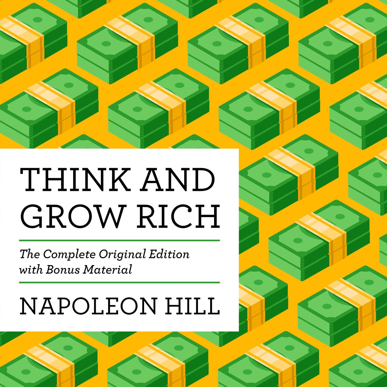 Think and Grow Rich: The Complete Original Edition (with Bonus Material) Audiobook, by Napoleon Hill