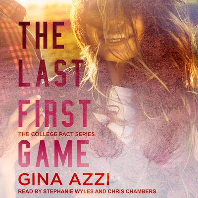 The Last First Game Audiobook, by Gina Azzi