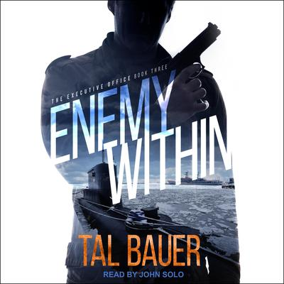 Enemy Within Audiobook, by Tal Bauer