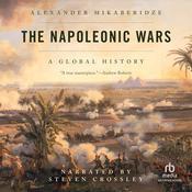 The Napoleonic Wars Audiobook, by Alexander Mikaberidze