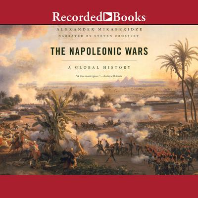The Napoleonic Wars Audiobook, by